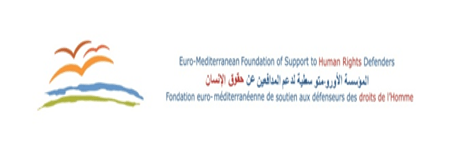 The Euro-Mediterranean Foundation for the Support of Human Rights Defenders (EMHRF).